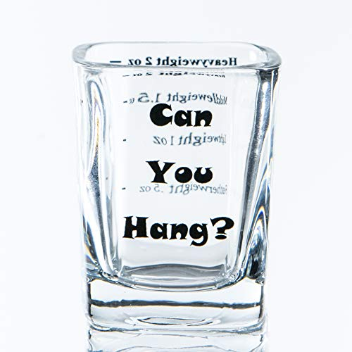 Can You Hang Set of 6 2 oz Funny, Novelty Tequila/Whiskey/Gin/Spirits Shot Glasses