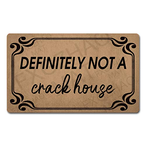 FXGZHAO Welcome Mat with Rubber Back 30'(L) x 18'(W) Funny Doormat for Entrance Way Monogram Mats for Front Door Mat No Slip Kitchen Rugs and Mats (Definitely Not A Crack House)