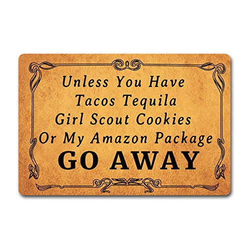 Xdd Entrance Mat Front Doormat Unless You Have Tacos Tequila Girl Scout Cookies Or My Amazon Package Go Away Non-Woven Fabric Top with a Anti-Slip Rubber Back Doormat Indoor Door Mat Machine Washable